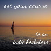 set a course for your indie bookstore